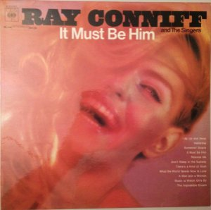 LP - Ray Conniff And The Singers – It Must Be Him