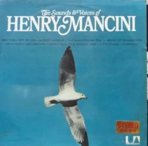 LP - Henry Mancini – The Sounds & Voices Of Henry Mancini