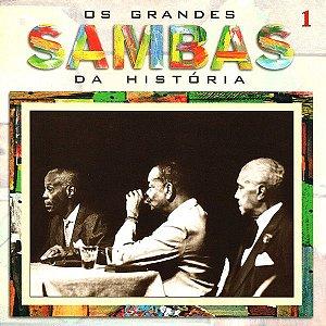 CD - Os Grandes Sambas Da História 1 ( Vários Artistas )