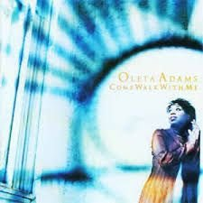 CD -  Oleta Adams - Come walk with me - IMP