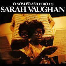 CD - Sarah Vaughan - O Som Brasileiro de Sarah Vaughan