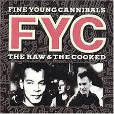 CD - Fine Young Cannibals - The Raw & The Cooked - IMP
