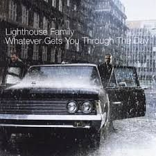 CD - Lighthouse Family - Whatever Gets You Through The Day