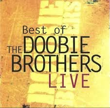 CD - The Doobie Brothers - Best Of The Doobie Brothers Live