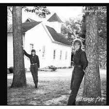 CD - Indigo Girls - Strange Fire . IMP.