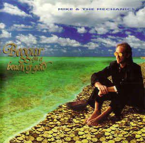 CD - Mike & the Mechanics - Beggar on a Beach of Gold