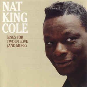 CD - Nat King Cole  - Sings For Two In Love And More - IMP