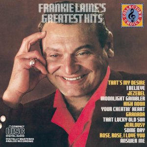 CD -  Frankie Laine - Greatest Hits - IMP