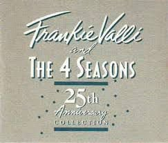 CD - Frankie Valli And The 4 Seasons - 25th Anniversary Collection - IMP . ( DUPLO )
