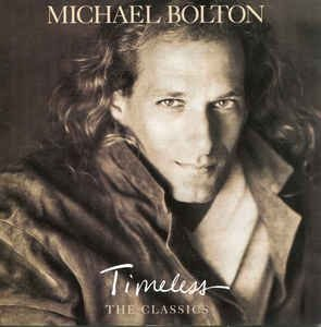 CD - Michael Bolton - Timeless (The Classics)