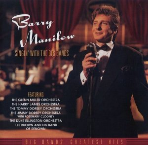CD - Barry Manilow - Singin' With The Big Bands - IMP