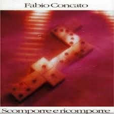 CD - Fabio Concato - Scomporre e Ricomporre - IMP