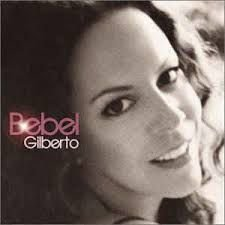 CD - Bebel Gilberto