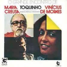 CD - Maria Creusa Vinicius de Moraes e Toquinho - O Grande Encontro