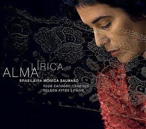 CD - Mônica Salmaso -Alma Lírica Brasileira (digipack)