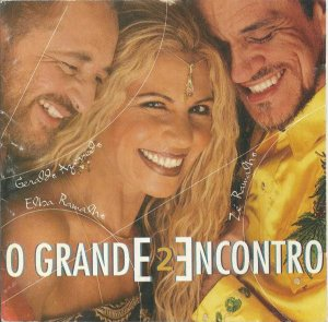 CD - O Grande Encontro 2 - Geraldo Azevedo, Elba Ramalho &  Zé Ramalho