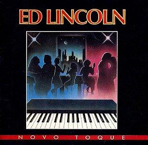 CD - Ed Lincoln - Novo Toque