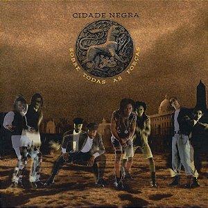 CD - Cidade Negra - Sobre Todas As Forças