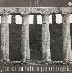 CD - Titãs - Jesus Não Tem Dentes No País dos Banguelas