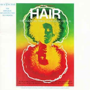 Various – Hair - The American Tribal Love-Rock Musical (The Original Broadway Cast Recording)