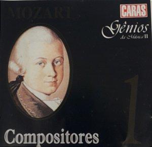 CD - Compositores - Mozart  -   Gênios da Música II -  Vol. 1