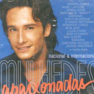 CD - Mulheres Apaixonadas Nacional & Internacional (Novela Globo) (Vários Artistas)