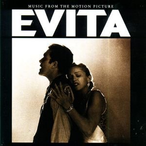 Evita (Music From The Motion Picture) - Andrew Lloyd Webber And Tim Rice