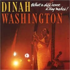 CD - Dinah Washington – What A Diff'rence A Day Makes!