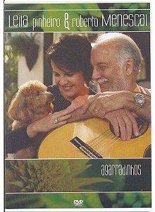 DVD - Leila Pinheiro & Roberto Menescal -  Agarradinhos