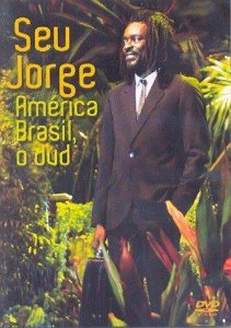 DVD - Seu Jorge - América Brasil o Dvd