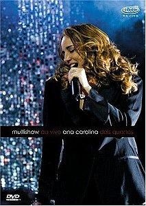 DVD - Ana Carolina - Multishow Ao Vivo - Dois Quartos