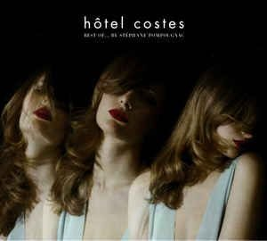 CD - Various ‎– Hôtel Costes: Best Of... By Stéphane Pompougnac (Digipack)  IMP