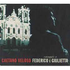 CD - Caetano Veloso – Omaggio A Federico E Giulietta - Ao Vivo