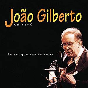 CD - João Gilberto - Eu Sei Que Vou Te Amar - Ao Vivo