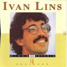 Ivan Lins - Minha História - 14 Sucessos