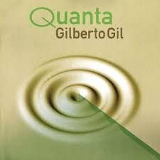 CD - Gilberto Gil - Quanta
