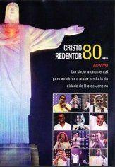 Cristo Redentor 80 anos - Ao Vivo