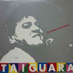 CD - Taiguara - Teu sonho não acabou
