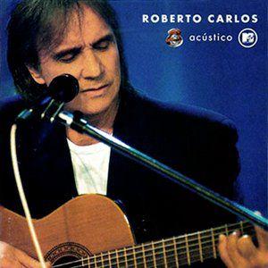 CD - Roberto Carlos - Acústico MTV