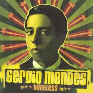 CD - Sérgio Mendes - Timeless  (Digipack)