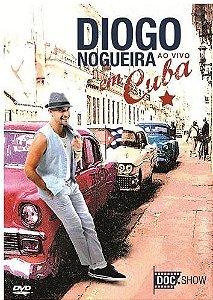DVD - Diogo Nogueira Ao Vivo Em Cuba