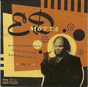 CD - Ed Motta - Manual Prático Para Festas Bailes e Afins