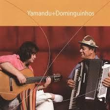 Yamandu Costa*, Dominguinhos – Yamandu+Dominguinhos  (Digipack)