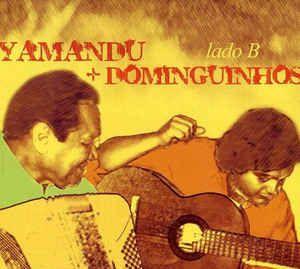 Yamandú Costa & Dominguinho - Lado B  (Digipack)