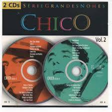 CD - Chico - Série Grandes Nomes - Vol. 2 (Duplo)