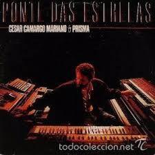 CD - Cesar Camargo Mariano - Ponte das Estrelas
