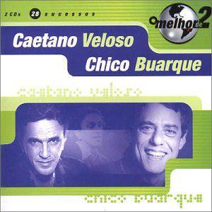 CD - Caetano Veloso e Chico Buarque (Coleção O Melhor de 2) DUPLO