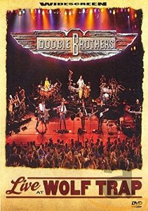DVD - The Doobie Brothers ‎– Live At Wolf Trap