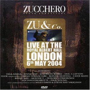 ZUCCHERO -  ZU AND CO. - LIVE AT THE ROYA HALL