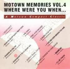 Various - Motown Memories Volume 4 Where Were You When...
